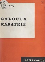 Galoufa rapatrié