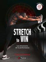Stretch to Win
