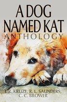 A Dog Named Kat Anthology