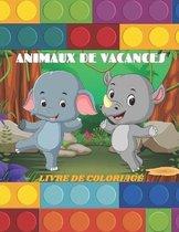 Animaux de Vacances - Livre de Coloriage