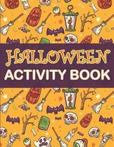 Halloween Activity Book: Halloween Activity Book
