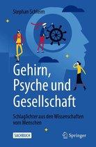 Gehirn, Psyche und Gesellschaft