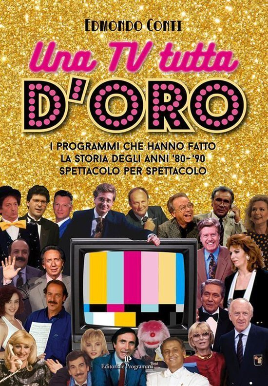 Boek cover Una TV tutta doro van Edmondo Conti (Onbekend)