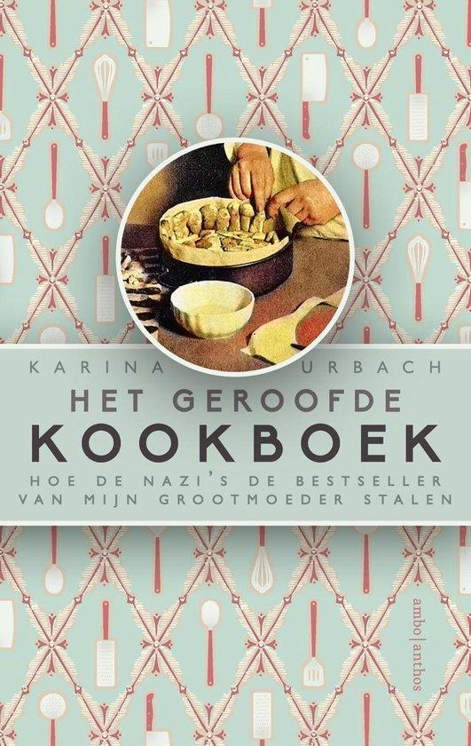 Boek cover Het geroofde kookboek van Karina Urbach (Onbekend)