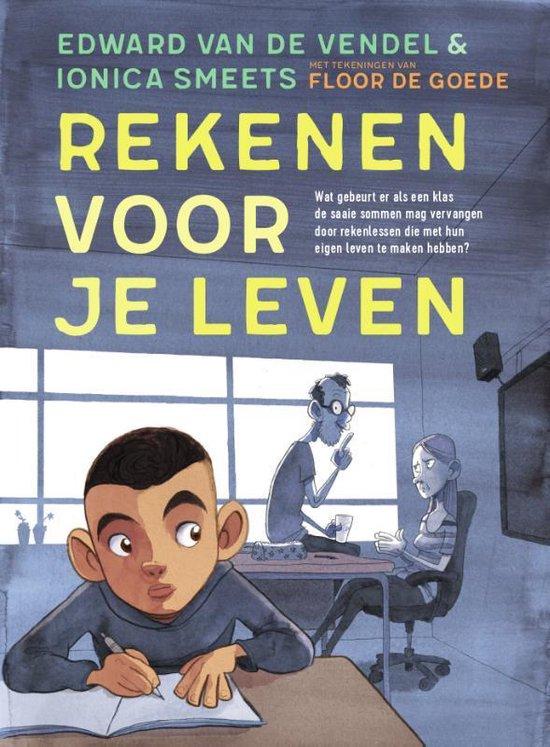 Boek cover Rekenen voor je leven van Edward van de Vendel (Hardcover)