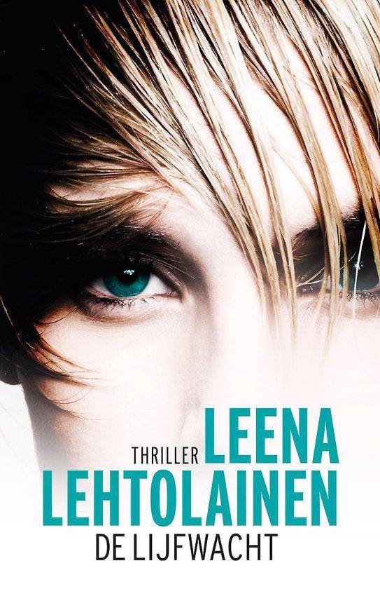 Cover van het boek 'De lijfwacht' van Leena Lehtolainen