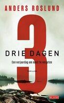 Boek cover Drie dagen van Anders Roslund (Paperback)