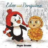 Edee and Penguine