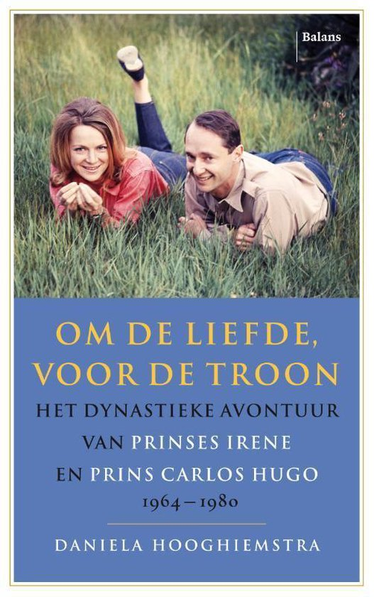 Boek cover Om de liefde, voor de troon van Daniela Hooghiemstra (Paperback)