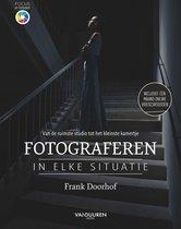 Focus op fotografie  -   Fotograferen in elke situatie