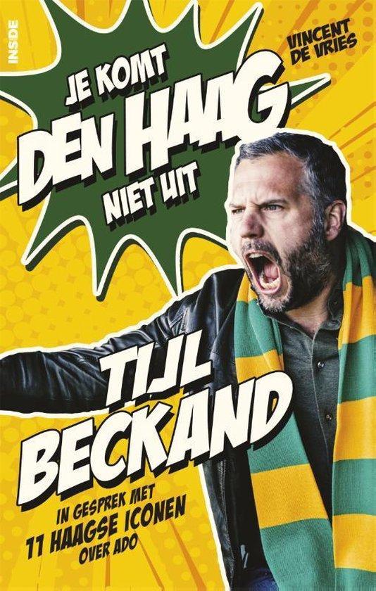 Omslag van Tijl Beckand: Je komt Den Haag niet uit