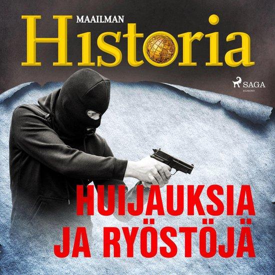 Boek cover Huijauksia ja ryöstöjä van Maailman Historia (Onbekend)
