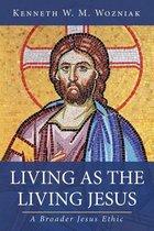 Boek cover Living as the Living Jesus van Kenneth W M Wozniak