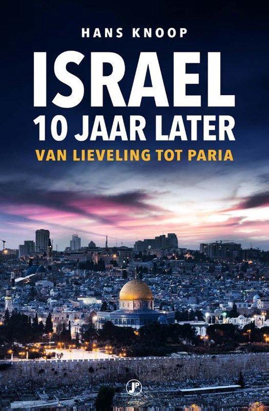 Boek cover Israel, 10 jaar later van Hans Knoop (Paperback)