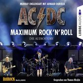 Omslag AC/DC - Maximum Rock'N'Roll. Die Audiostory