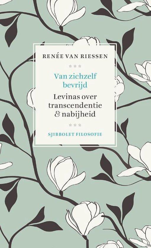 Sjibbolet Filosofie - Van zichzelf bevrijd - Renée van Riessen | Fthsonline.com