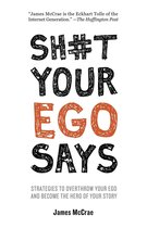 Omslag Sh#t Your Ego Says