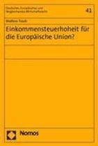 Einkommensteuerhoheit Fur Die Europaische Union?