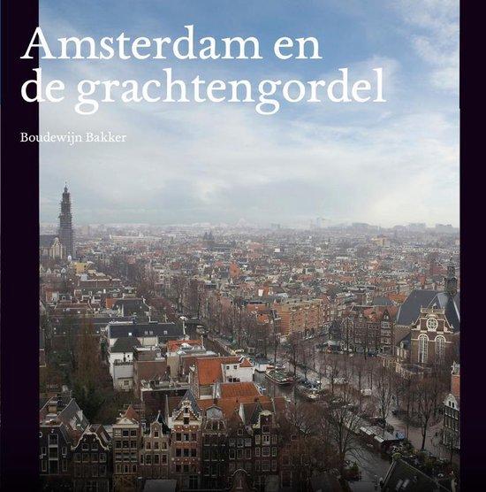 Cover van het boek 'Amsterdam en de grachtengordel'