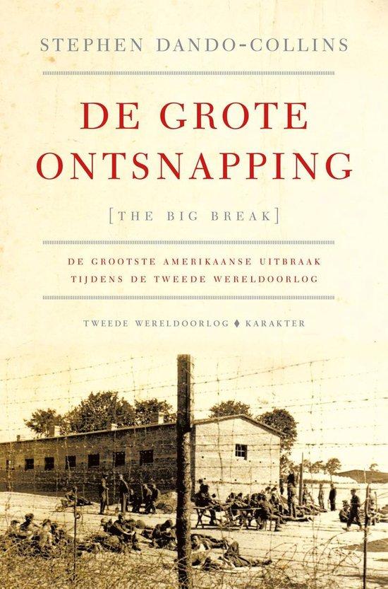 De grote ontsnapping - Stephen Dando-Collins |