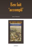"""De grote oorlog, 1914-1918 2902 - Een fait """"accompli'."""