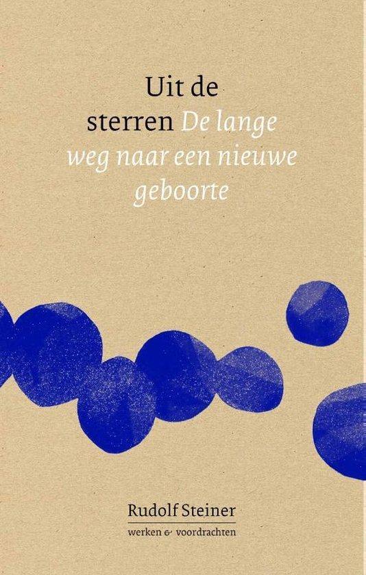 Boek cover Uit de sterren van Rudolf Steiner (Paperback)