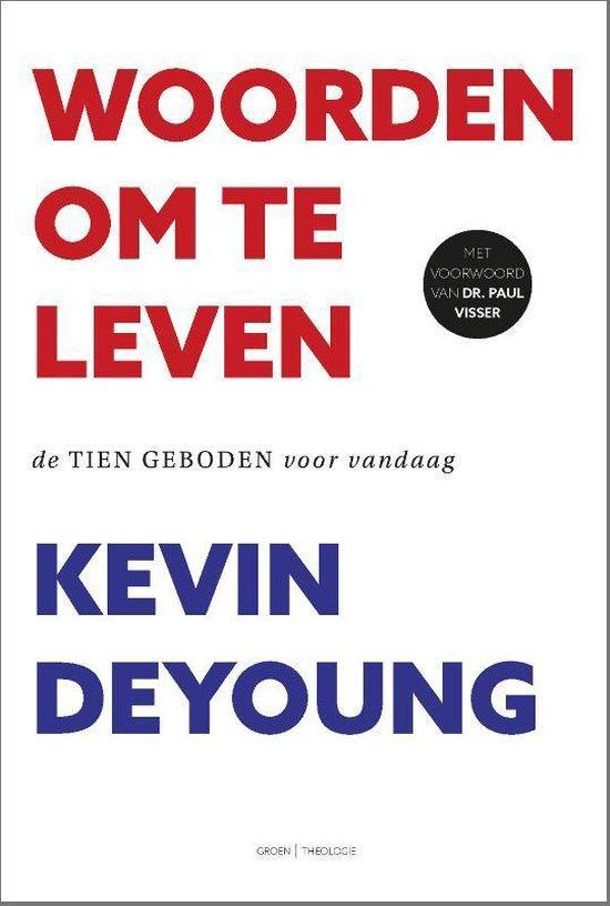 Woorden om te leven - Kevin DeYoung |