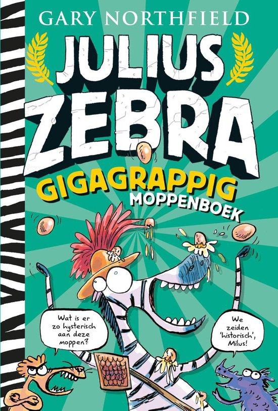 Julius Zebra - Gigagrappig moppenboek - Gary Northfield |