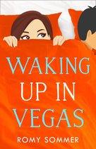 Waking up in Vegas (The Royal Romantics, Book 1)