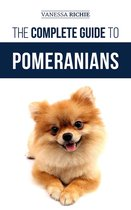 The Complete Guide to Pomeranians