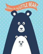 Letters to my Little Bear