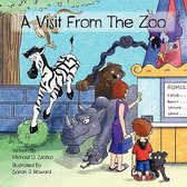 A Visit From the Zoo