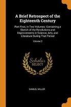 A Brief Retrospect of the Eighteenth Century