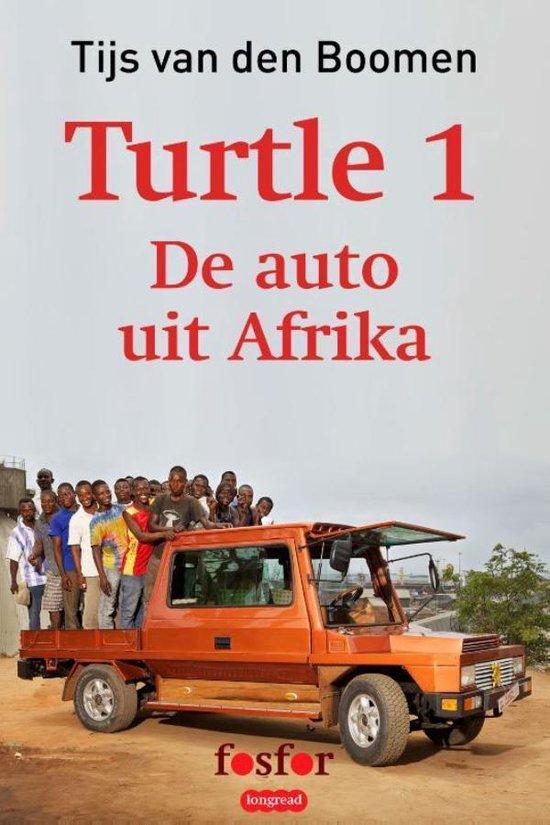 Turtle 1: De auto uit Afrika - Tijs van den Boomen pdf epub