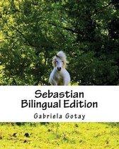 Sebastian (Bilingual)