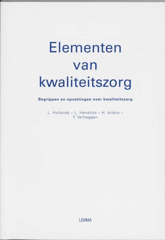 Elementen van kwaliteitszorg - L. Hollands |