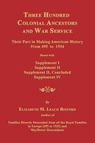 Three Hundred Colonial Ancestors and War Service