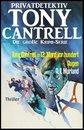 Tony Cantrell #13: Mord vor hundert Augen