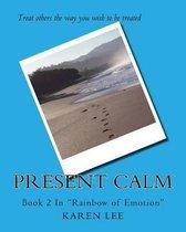 Present Calm