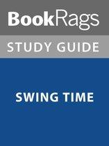 Boek cover Summary & Study Guide: Swing Time van Bookrags