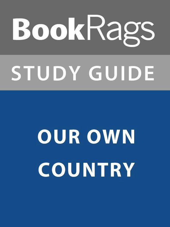 Summary & Study Guide: Our Own Country