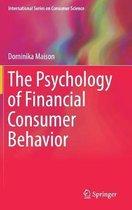 The Psychology of Financial Consumer Behavior