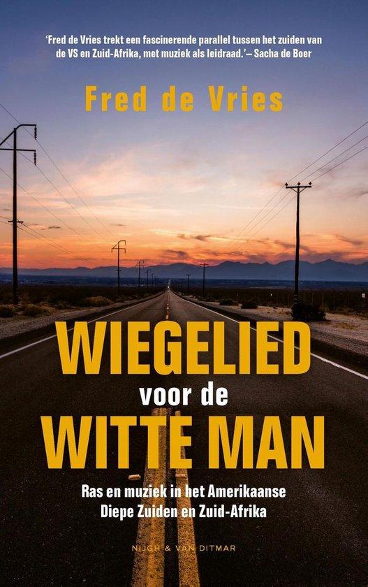 Wiegelied voor de witte man - Fred de Vries pdf epub