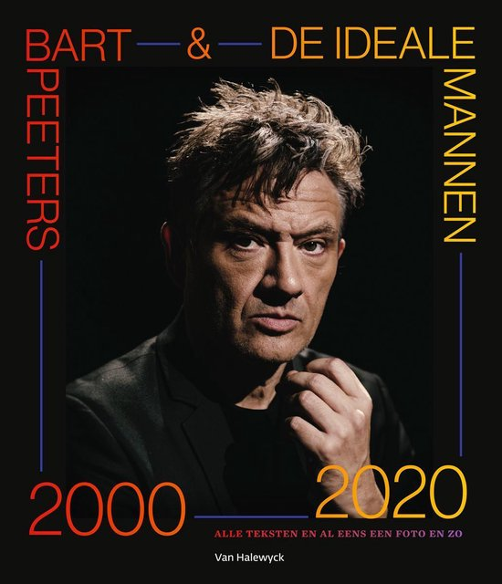 Bart Peeters & De Ideale Mannen 2000-2020