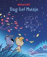 Boek cover Woezel & Pip - Dag lief Muisje van Guusje Nederhorst (Hardcover)