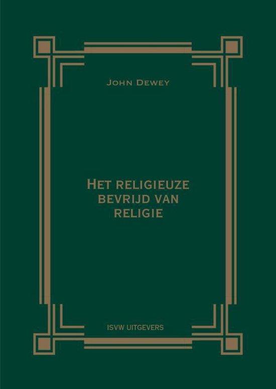 Het religieuze bevrijd van religie - John Dewey | Fthsonline.com