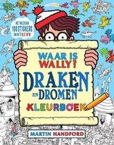 Waar is Wally 1 - Draken en dromen kleurboek