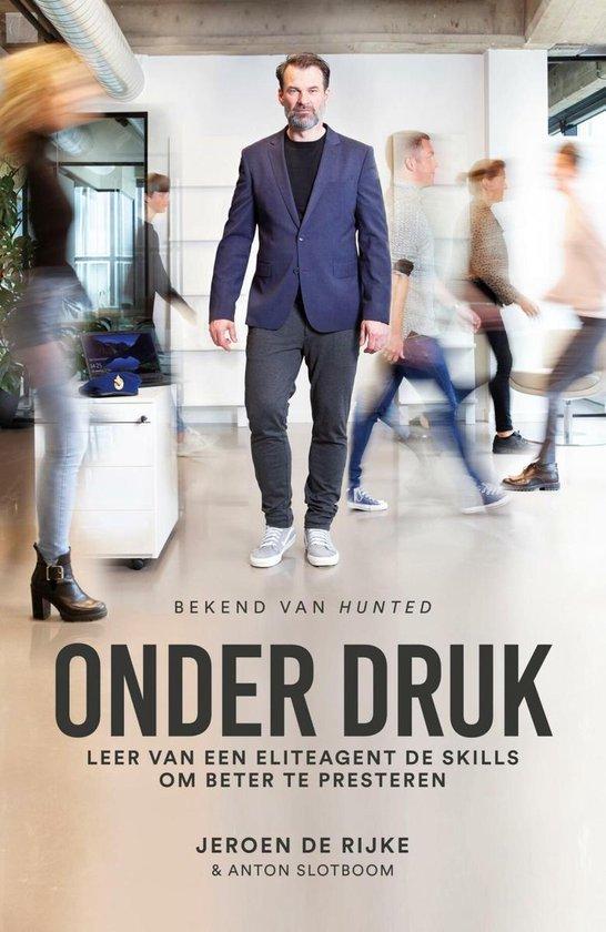 Boek cover Onder druk van Jeroen de Rijke (Paperback)