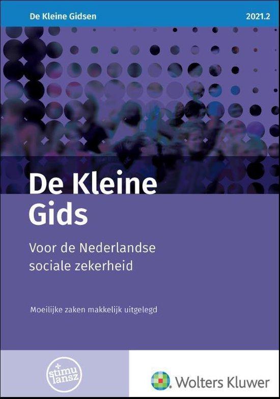 Boek cover De Kleine Gids voor de Nederlandse sociale zekerheid 2021.2 van  (Paperback)