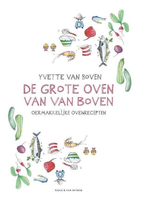 De grote oven van Van Boven - Yvette van Boven